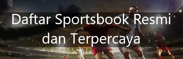 daftar sportsbook resmi dan terpercaya