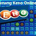 Cara Menang Keno Online